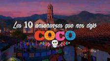 Coco: 10 lecciones de vida que aprendimos de la película de Pixar